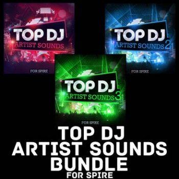 Пресеты Mainroom Warehouse Top DJ Artist Sounds Bundle For Spire