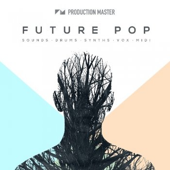Сэмплы Production Master Future Pop