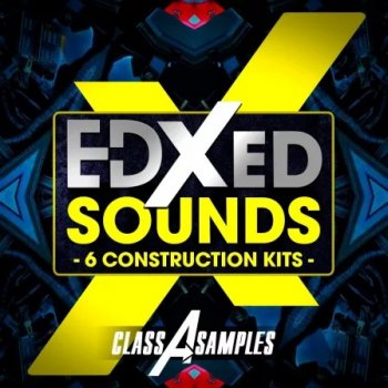 Сэмплы Class A Samples EDXED Sounds