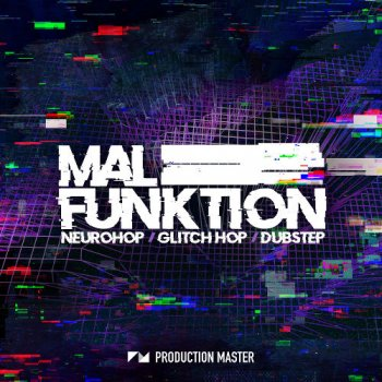 Сэмплы Production Master Malfunktion