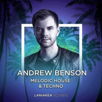 Laniakea Sounds Andrew Benson Melodic House and Techno