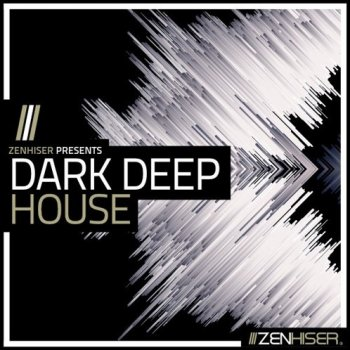 Сэмплы Zenhiser Dark Deep House