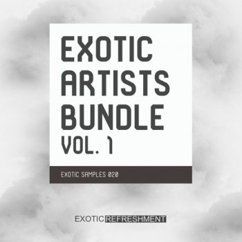Сэмплы Exotic Refreshment Exotic Artists Bundle Vol. 1