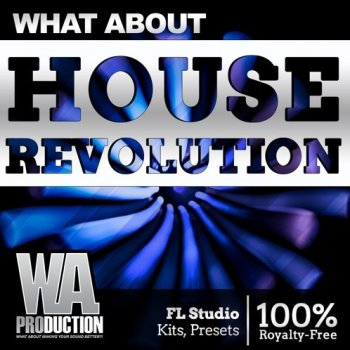 Сэмплы W. A. Production - House Revolution
