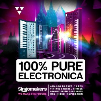 Сэмплы Singomakers 100% Pure Electronica