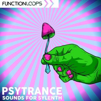 Пресеты Function Loops Psytrance Sounds For Sylenth