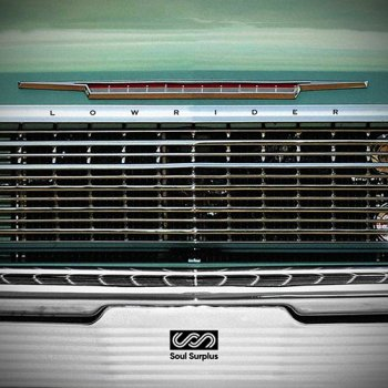 Сэмплы Soul Surplus Lowrider Sample Pack