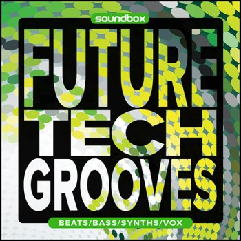 Сэмплы Soundbox Future Tech Grooves