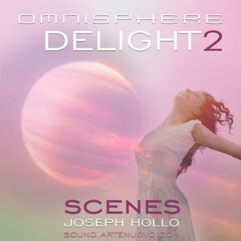 Пресеты Arte Nuovo - Delight 2 Scenes for Omnisphere 2