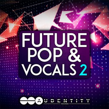 Сэмплы Audentity Records Future Pop and Vocals 2