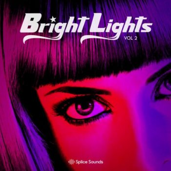 Сэмплы Splice Bright Lights Vocal Sample Pack Vol.2
