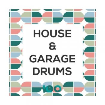 Сэмплы 100 House and Garage Drums