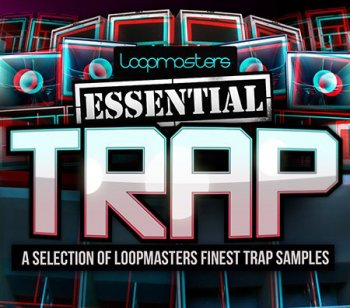 Сэмплы Loopmasters Essentials 38 Trap