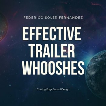 Звуковые эффекты - Federico Soler Fern?ndez - Effective Trailer Whooshes