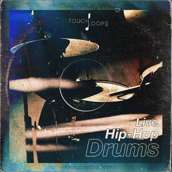 Сэмплы Touch Loops Live Hip Hop Drums