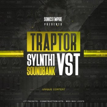Пресеты Sonics Empire Traptor Sylenth1 VSTi Sounbank
