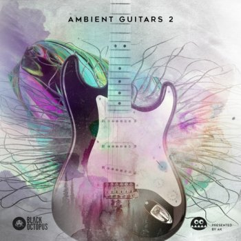 Сэмплы Black Octopus Sound Ambient Guitars Volume 2