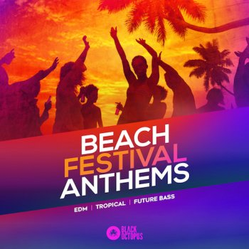 Сэмплы Black Octopus Sound Beach Festival Anthems