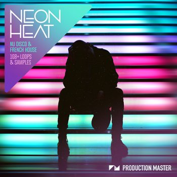 Сэмплы Production Master Neon Heat