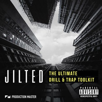 Сэмплы Production Master Jilted - Ultimate Trap Toolkit