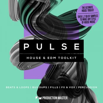 Сэмплы Production Master Pulse – House & EDM Toolkit