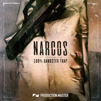Сэмплы Production Master Narcos - Gangster Trap