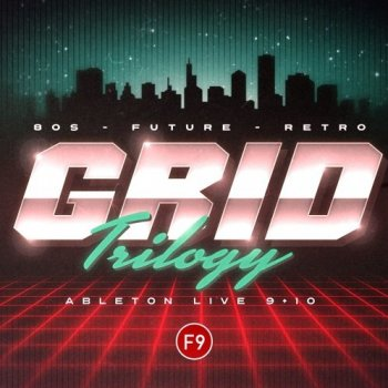 Сэмплы F9 Audio Grid Trilogy 80s Future Retro