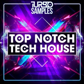 Сэмплы Turbo Samples Top Notch Tech House