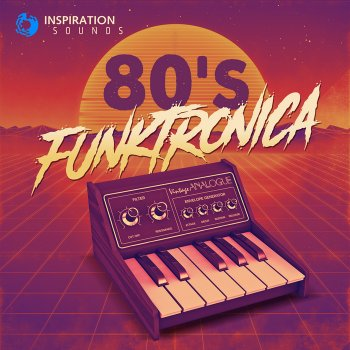 Сэмплы Inspiration Sounds 80's Funktronica
