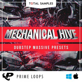 Пресеты Prime Loops Total Samples Mechanical Hive Dubstep Massive Presets