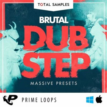 Пресеты Prime Loops Total Samples Brutal Dubstep Massive Presets