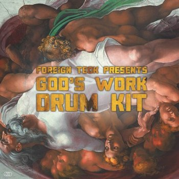 Сэмплы Foreign Teck Presents Gods Work Drumkit