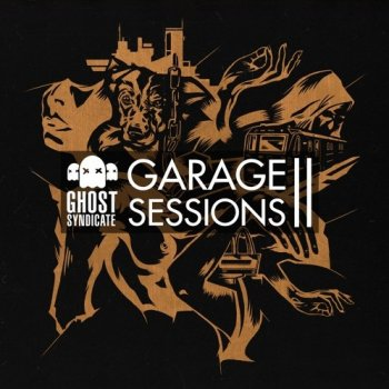 Сэмплы Ghost Syndicate Garage Sessions Vol 2