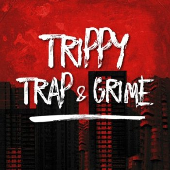 Сэмплы Pro Samples Trippy Trap & Grime