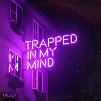 Сэмплы Origin Sound Trapped In My Mind