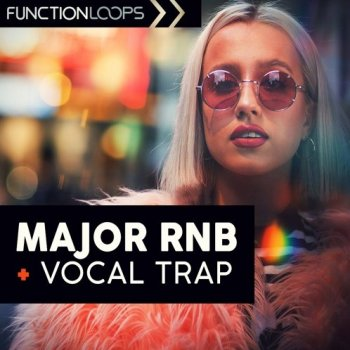 Сэмплы Function Loops Major RnB And Vocal Trap