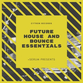 Сэмплы Cytron Records Future House Essentials