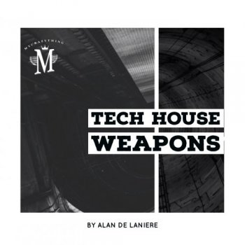 Сэмплы Mycrazything Records Tech House Weapons