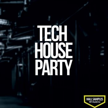 Сэмплы Hall Samples - Tech House Party