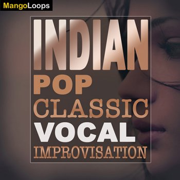 Сэмплы Mango Loops Indian Pop Classic Vocal Improvisation