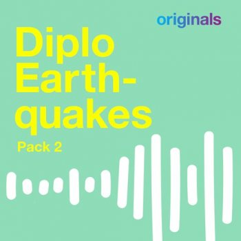 Сэмплы Sounds Originals Diplo Earthquakes