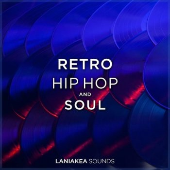Сэмплы Laniakea Sounds Retro Hip Hop And Soul