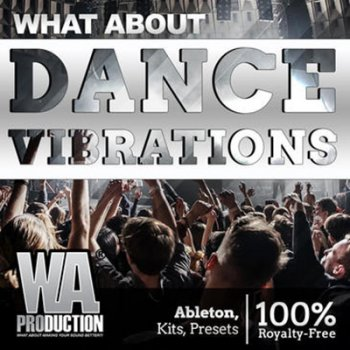 Сэмплы W.A.Production What About Dance Vibrations