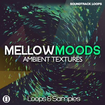Сэмплы Soundtrack Loops Mellow Moods Ambient Textures