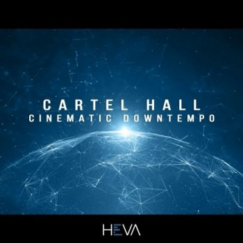 Сэмплы HEVA Cartel Hall Cinematic Downtempo