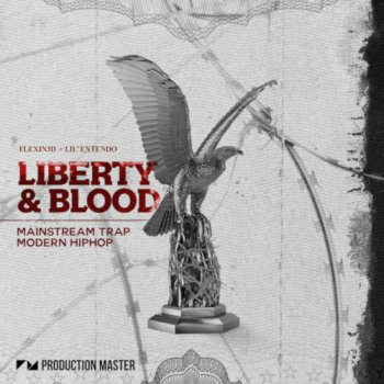 Сэмплы Production Master Liberty And Blood