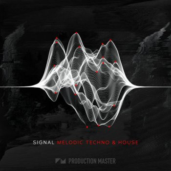 Сэмплы Production Master Signal Melodic Techno And House