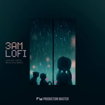 Сэмплы Production Master 3AM Lo-Fi