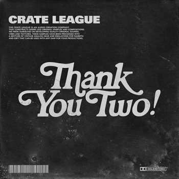 Сэмплы The Crate League Thank You Vol 2