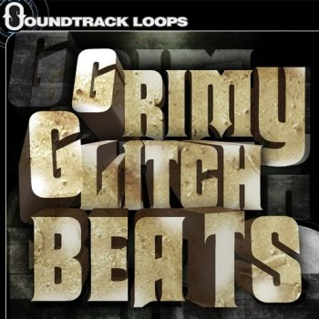 Сэмплы Soundtrack Loops Grimy Glitch Beats